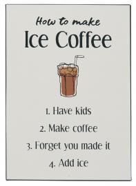 Metalskilt How to make Ice Coffee , hemmetshjarta.dk